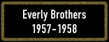 Everly Brothers_Button_1957-1958