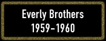 Everly Brothers_Button_1959-1960