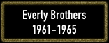 Everly Brothers_Button_1961-1965