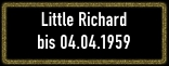 Little Richard_Button_06.04.1957 - 04.04.1959