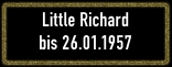 Little Richard_Button_14.01.1956 - 26.01.1957